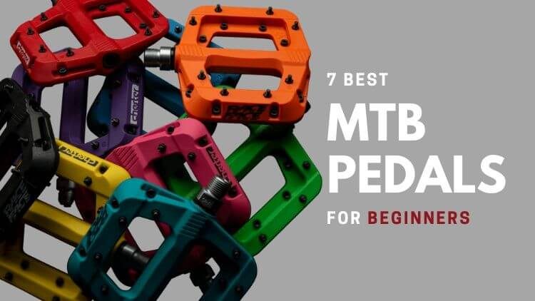 Best Mountain Bike Pedals for Beginners